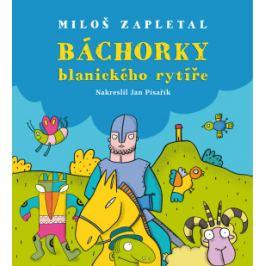 Báchorky blanického rytíře - Miloslav Zapletal - e-kniha