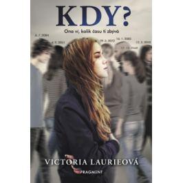 KDY? - Victoria Laurieová - e-kniha