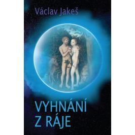 Vyhnání z ráje - Václav Jakeš - e-kniha