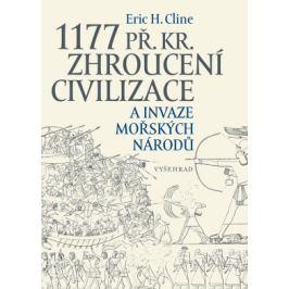 1177 př. Kr. Zhroucení civilizace a invaze mořských národů - Eric Cline - e-kniha