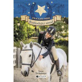 Stáje Zlatá hvězda – Rozhodující závod - Soraya Nicholasová - e-kniha
