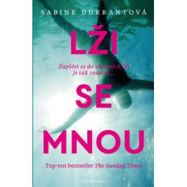 Lži se mnou - Sabine Durrantová - e-kniha