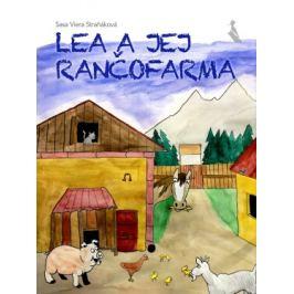 Lea a jej rančofarma - Viera Straňáková - e-kniha
