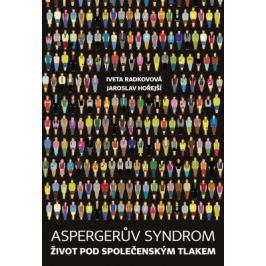 Aspergerův syndrom - Jaroslav Hořejší, Iveta Radkovová - e-kniha
