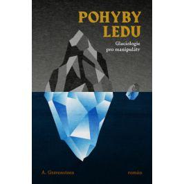 Pohyby ledu - A. Gravensteen - e-kniha