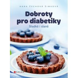 Dobroty pro diabetiky - Hana Čechová Šimková - e-kniha