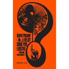...a velký skok pro lidstvo - Karel Pacner - e-kniha