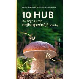 10 hub - Gerhard Schuster, Christine Schneider - e-kniha