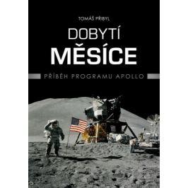 Dobytí Měsíce - Tomáš Přibyl - e-kniha