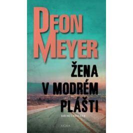 Žena v modrém plášti - Deon Meyer - e-kniha