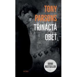 Třináctá oběť - Tony Parsons - e-kniha