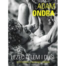 Adam Ondra: lezec tělem i duší - Martin Jaroš, Adam Ondra - e-kniha