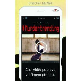 #Murdertrending - Gretchen McNeil - e-kniha