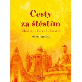 Cesty za štěstím - Kristýna Tronečková - e-kniha