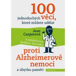 100 jednoduchých věcí, které můžete udělat proti Alzheimerově nemoci - Jean Carperová - e-kniha