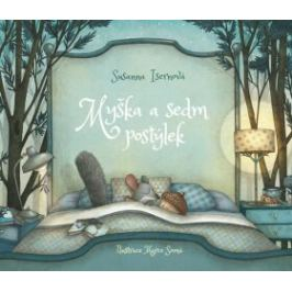 Myška a sedm postýlek - Susanna Isern, Isernová Susanna, Somá Marco