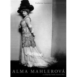 Alma Mahlerová - Catherine Sauvatová