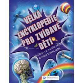 Velká encyklopedie pro zvídavé děti - Mike Goldsmith