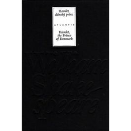 Hamlet, dánský princ / Hamlet, the Prince of Denmark - William Shakespeare
