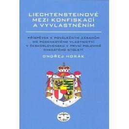 Liechtensteinové mezi konfiskací a vyvlastněním - Ondřej Horák