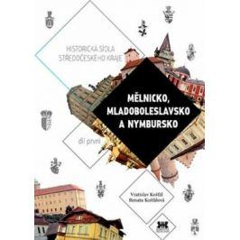 Mělnicko, Mladoboleslavsko, Nymbursko - Vratislav Košťál, Renata Košťálová
