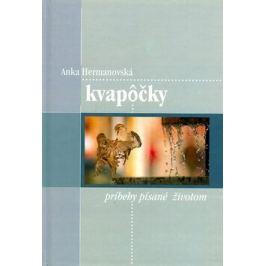 Kvapôčky - Anka Hermanovská