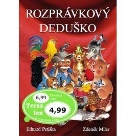 Rozprávkový deduško - Zdeněk Miler, Eduard Petiška