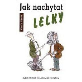 Jak nachytat lelky - Vašek Vašák