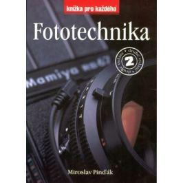 Fototechnika 2.vydání - Miroslav Pinďák