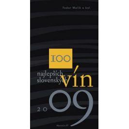 100 najlepších slovenských vín 2009 - Kolektív autorov