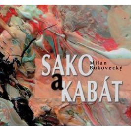 Sako a kabát - Milan Bukovecký, Pavel Smolika