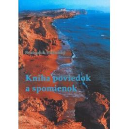 Kniha poviedok a spomienok - Svatopluk Veltruský