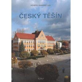 Český Těšín - Henryk Wawreczka
