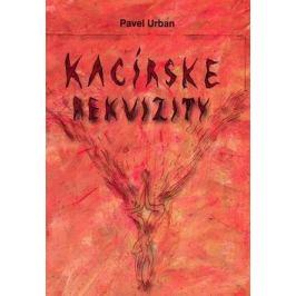 Kacírske rekvizity - Pavel Urban