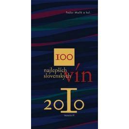 100 najlepších slovenských vín 2010 - Fedor Malík