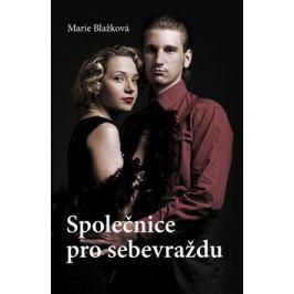 Společnice pro sebevraždu - Marie Blažková