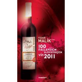 100 najlepších slovenských vín 2011 - Fedor Malík