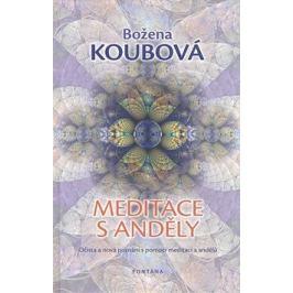 Meditace s anděly - Božena Koubová