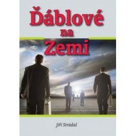 Ďáblové na Zemi - Jiří Strádal
