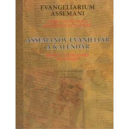 Assemanov evanjeliár a kalendár Evangeliarium Assemani - Martin Slaninka