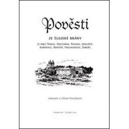 Pověsti ze Slezské brány - Jiřina Polášková, Jaromír Polášek