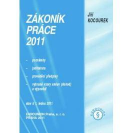 Zákoník práce 2011 - Jiří Kocourek