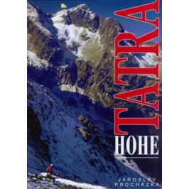 Hohe Tatra - Jaroslav Procházka