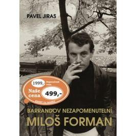 Barrandov nezapomenutelní Miloš Forman - Pavel Jiras
