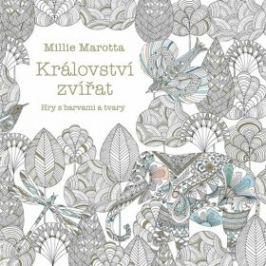 Království zvířat - Millie Marotta
