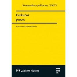 Kompendium judikatury/EXE V. - Exekuční proces - Blanka Havlíčková