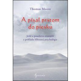 A písal prstom do piesku - Thomas Moore