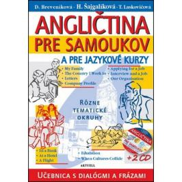 Angličtina pre samoukov a pre jazykové kurzy + 2 CD - Daniela Breveníková, Helena Šajgalíková, T. Laskovičová
