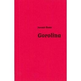 Gorolina - Jaromír Šlosar