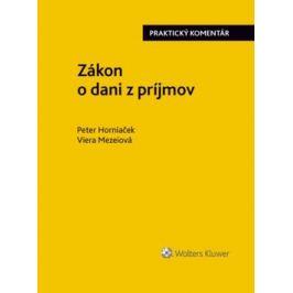Zákon o dani z príjmov - Peter Horniaček, Viera Mezeiová